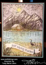 Just Saying Thanks Stampscape Cabin Card | Tracy Marie Lewis | www.stuffnthingz.com