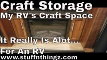 Storage Series - A Look At The Craft Storage I have In My RV | Tracy Marie Lewis | www.stuffnthingz.com